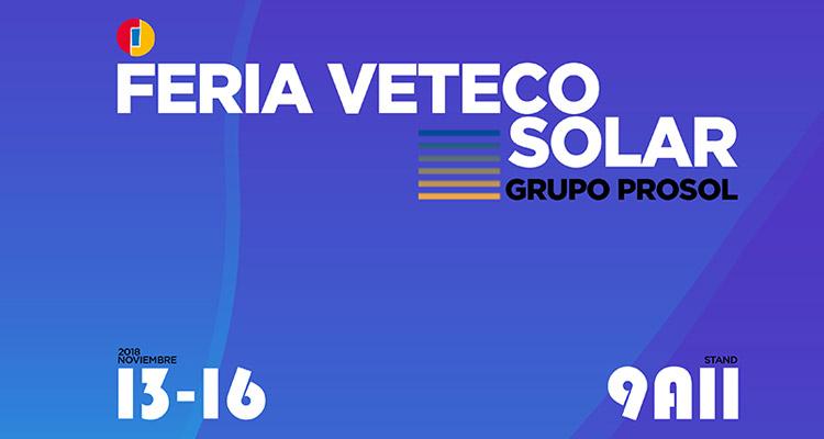 Grupo Prosol te invita a VETECO 2018